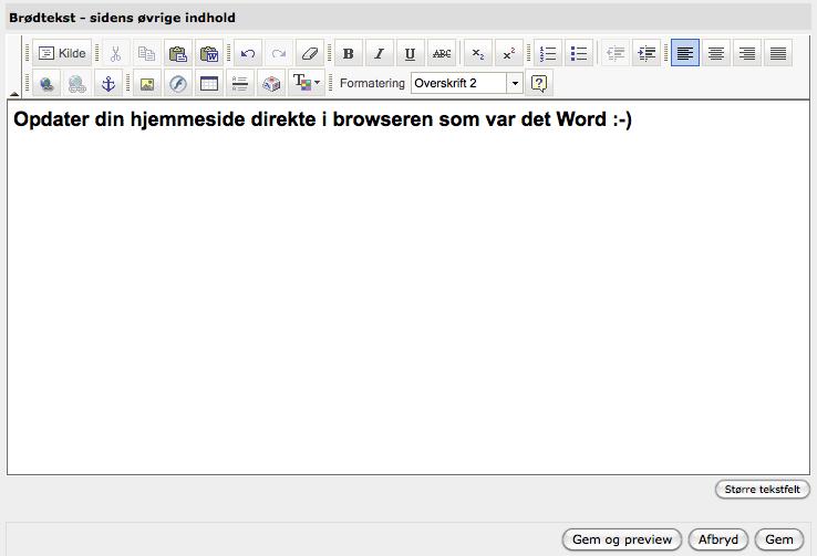 Enkelt cms system fra Danmark, kan du redigere i din egen hjemmeside uden brug af mærkelige koder.